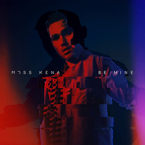 Be Mine von Moss Kena