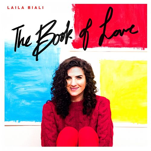 The Book of Love de Laila Biali