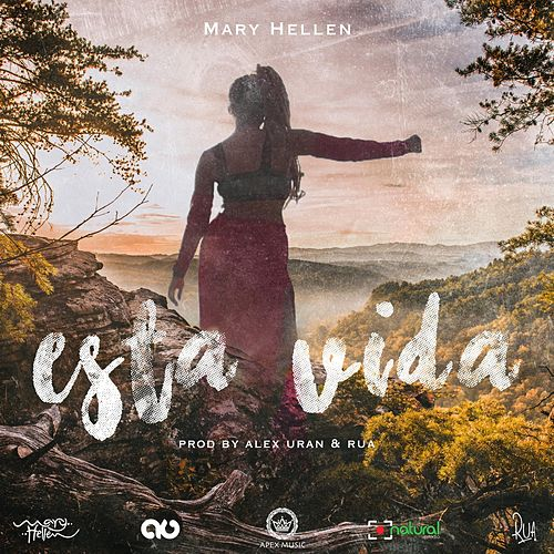 Esta Vida by Mary Hellen
