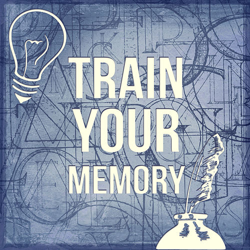 Train Your Memory – Music for Study, Motivational Songs, Clear Brain, Better Concentration by Exam Study Music Set