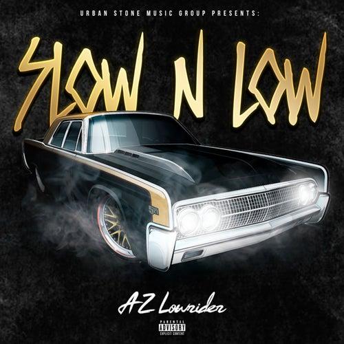 Slow N Low by AZ Lowrider