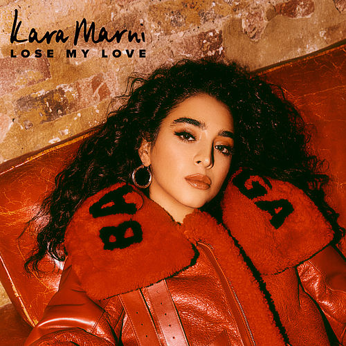 Lose My Love by Kara Marni