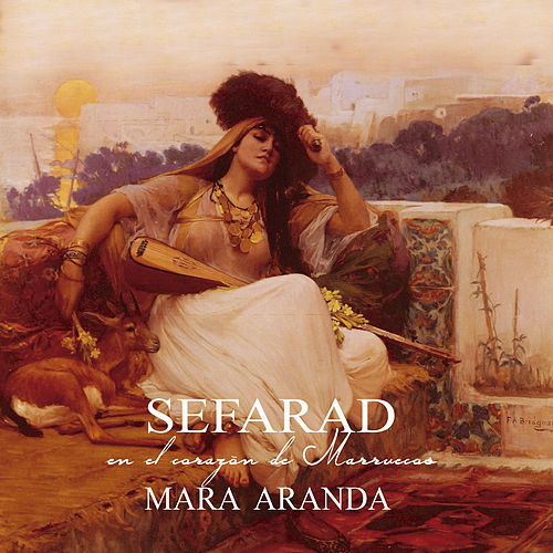 Sefarad en el Corazón de Marruecos by Mara Aranda