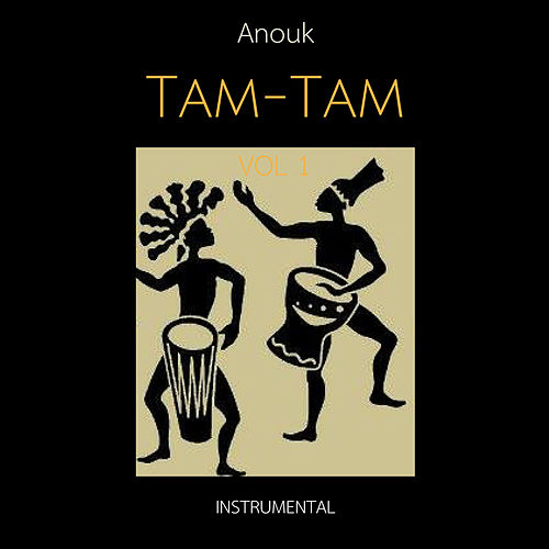 Tam-Tam by Anouk