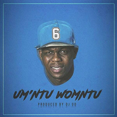 Um'ntu Womntu by Six