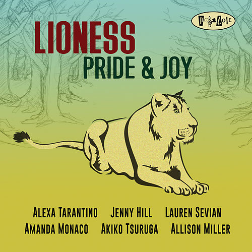 Pride & Joy by Lioness
