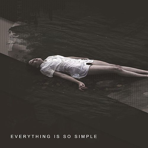Everything Is so Simple de Various Artists