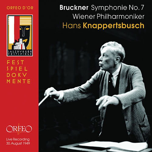 Bruckner: Symphony No. 7 in E Major, WAB 107 (Modified 1885 Version, Ed. A. Gutmann) [Live] von Wiener Philharmoniker