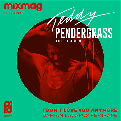 I Don't Love You Anymore (Damian Lazarus Re-Shape) von Teddy Pendergrass