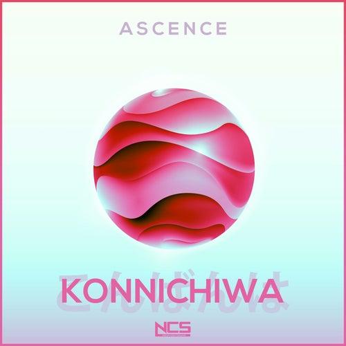 Konnichiwa by Ascence