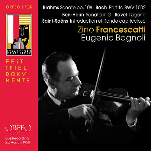 Brahms, Bach, Ben-Haim & Others: Works for Violin (Live) de Zino Francescatti