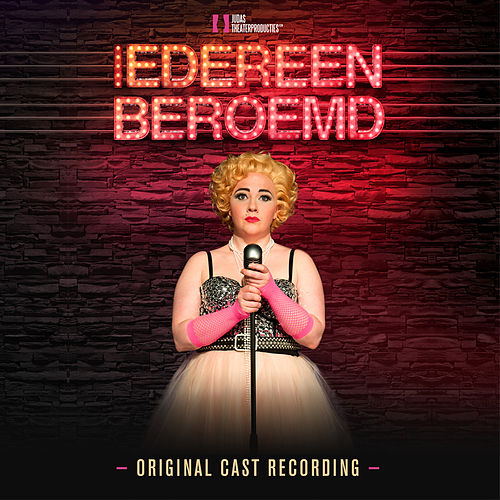 Iedereen Beroemd (Original Cast Recording) de Original Cast Recording