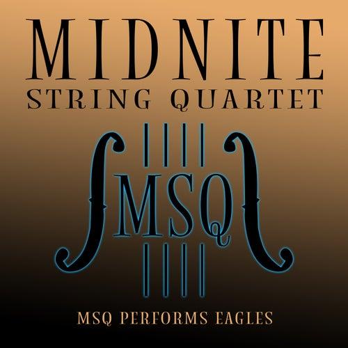 MSQ Performs Eagles by Midnite String Quartet