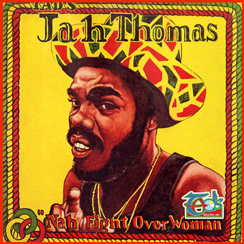 Nah Fight Over Woman (Remastered) de Jah Thomas