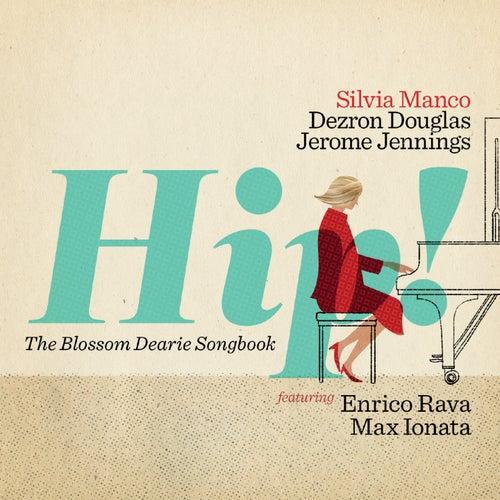 Hip! (The Blossom Dearie Songbook) de Silvia Manco