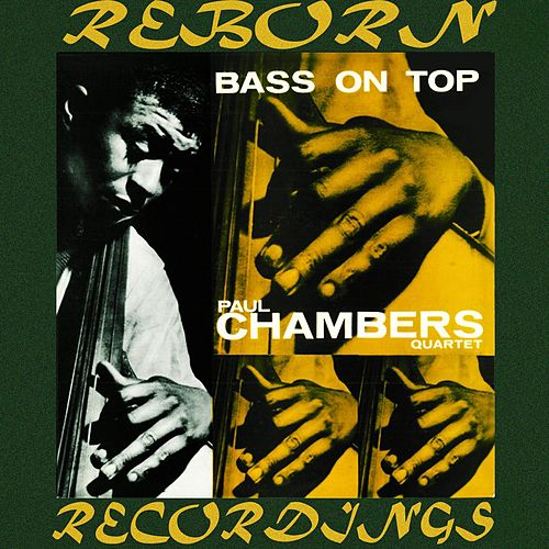 Bass on Top (HD Remastered) von Paul Chambers
