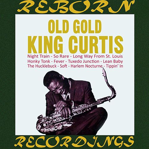Old Gold (HD Remastered) de King Curtis