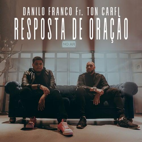 Resposta de Oração de Danilo Franco