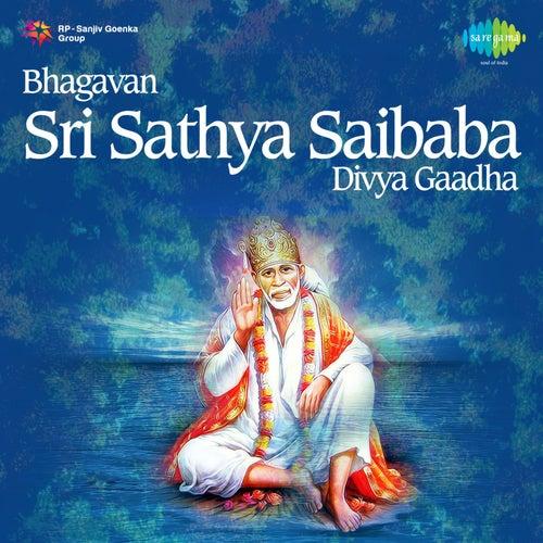Bhagavan Sri Sathya Saibaba Divya Gaadha de P. Susheela