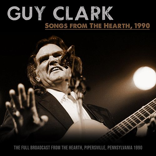 Songs From The Hearth, 1990 de Guy Clark