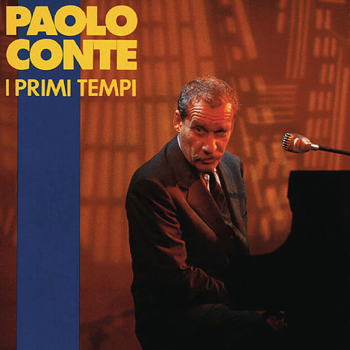 I primi tempi von Paolo Conte