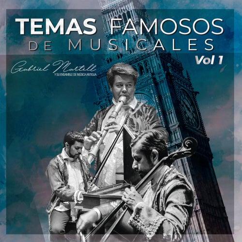 Temas Famosos de Musicales, Vol. 1 von Gabriel Martell