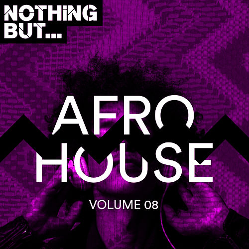 Nothing But... Afro House, Vol. 08 - EP de Various Artists