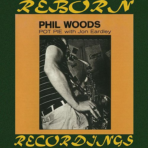 Pot Pie (HD Remastered) de Phil Woods