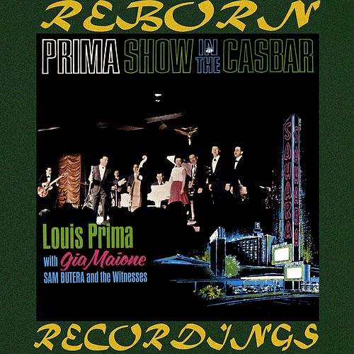 Prima Show in the Casbar (HD Remastered) by Louis Prima