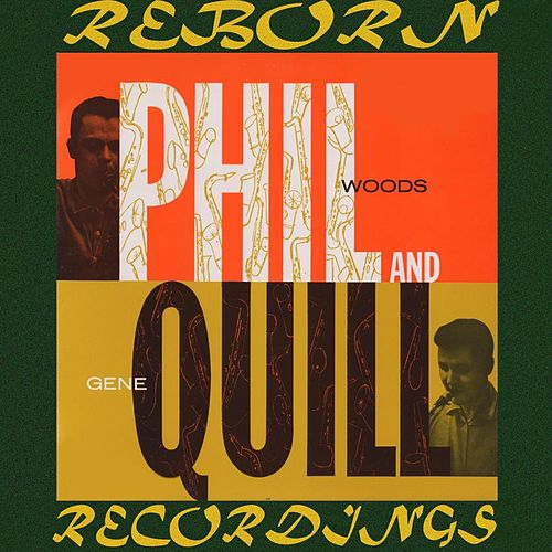 Phil And Quill (HD Remastered) de Phil Woods