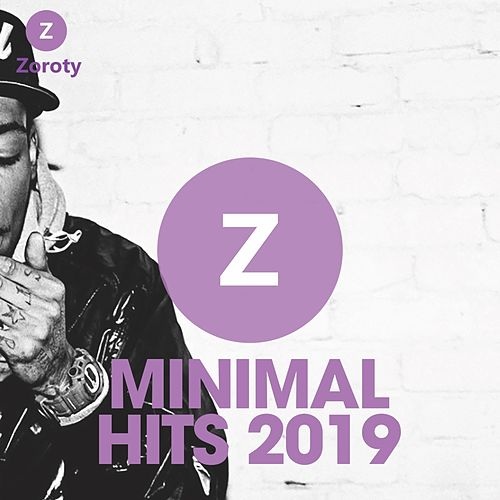 Minimal Hits 2019 by Various Artists