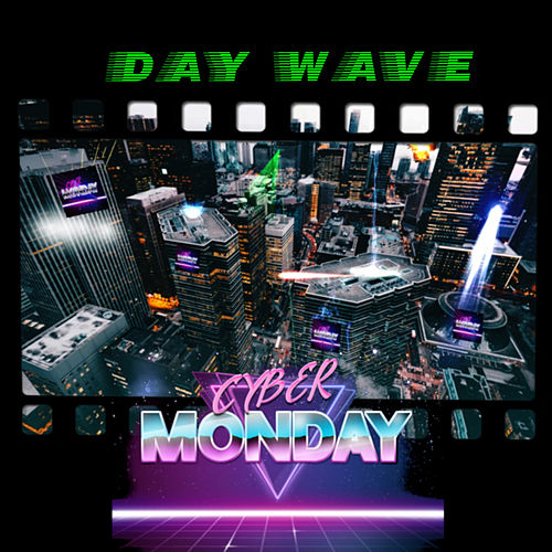Day Wave - EP by Cyber Monday