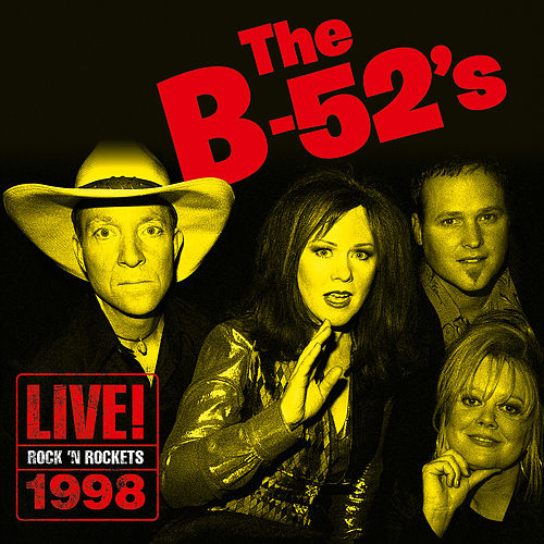 Rock 'N Rockets Live! 1998 by The B-52's