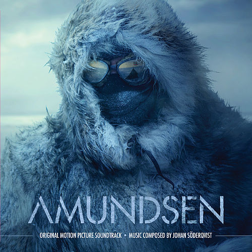Amundsen (Original Motion Picture Soundtrack) by Johan Söderqvist