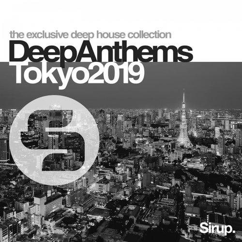 Sirup Deep Anthems Tokyo 2019 von Various Artists