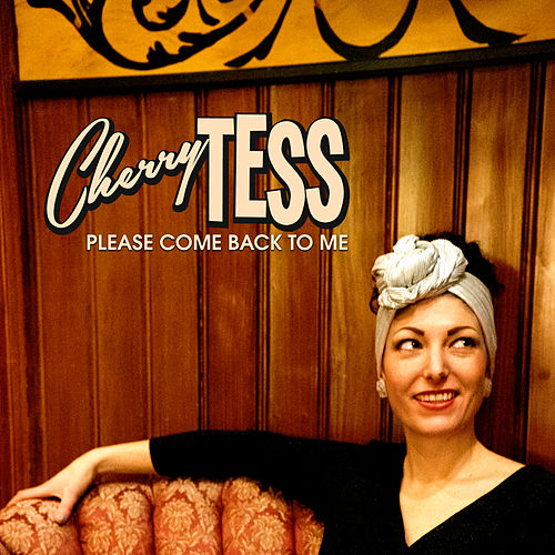 Please Come Back to Me by Cherry Tess