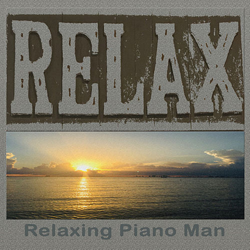 Relax de Relaxing Piano Man