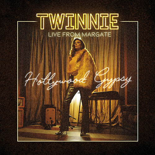 Hollywood Gypsy (Live from Margate, 2019) by Twinnie