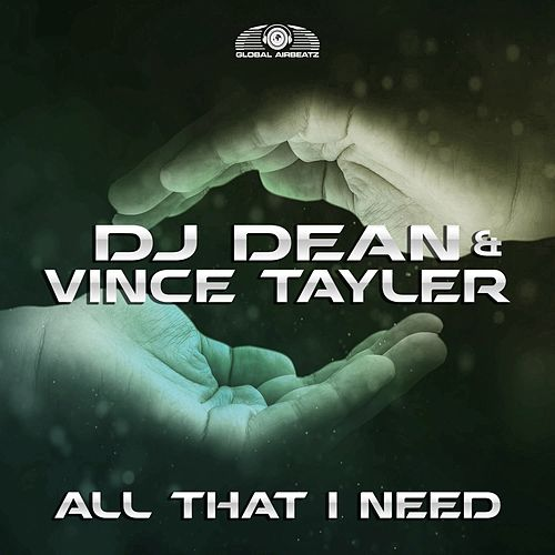 All That I Need von DJ Dean