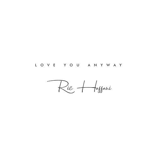 Love You Anyway de Ric Hassani
