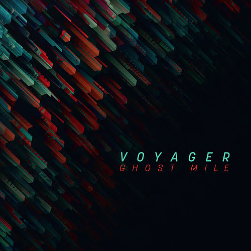 Ghost Mile by Voyager