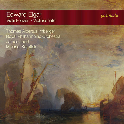 Elgar: Violin Concerto in B Minor & Violin Sonata in E Minor de Thomas Albertus Irnberger