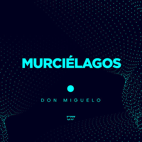 Murciélagos by Don Miguelo