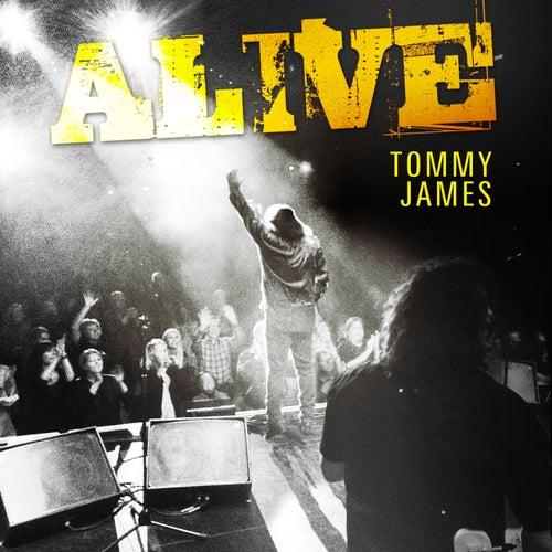 Alive von Tommy James
