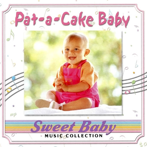 Sweet Baby Music: Pat-a-Cake Baby by Sweet Baby