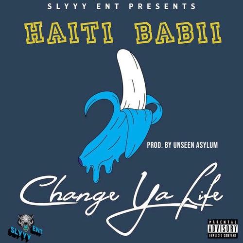 Change Ya Life von Haiti Babii