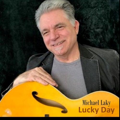 Lucky Day de Michael Laky