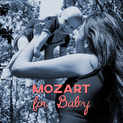 Mozart for Baby – Brilliant Tracks for Listening, Development Child von Baby Music (1)