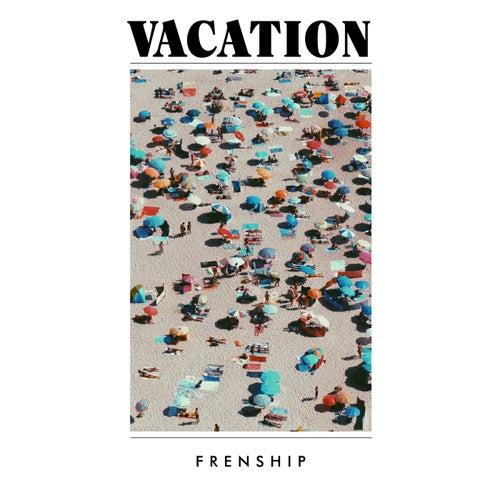 Vacation von FRENSHIP