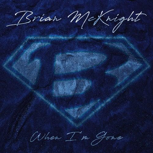When I'm Gone by Brian McKnight
